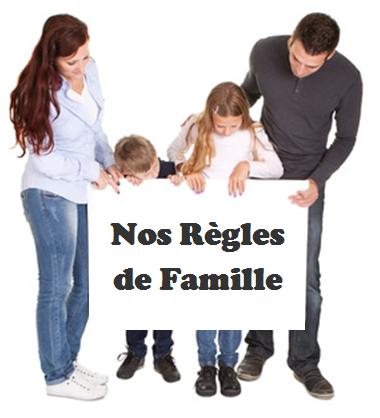 les regles de la famille